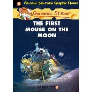 Geronimo Stilton Graphic Novels #14: The First Mouse on the Moon by Geronimo Stilton