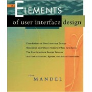 The Elements of User Interface Design by Theo Mandel