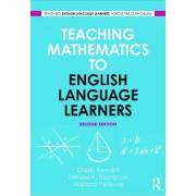 Teaching Mathematics to English Language Learners by Gladis Kersaint