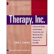 How to Build and Market Your Mental Health Practice by Linda L. Lawless