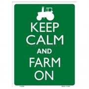 """Parking Sign - Keep Calm And Farm On"""