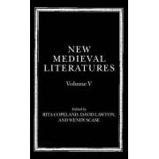 New Medieval Literatures: Volume V by Professor of Classical Studies Rita Copeland