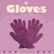 Gloves by Susette Palmer