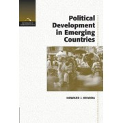 Political Development in Emerging Countries by Howard J. Wiarda