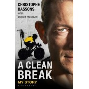 A Clean Break by Christophe Bassons