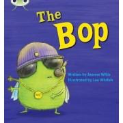 The Bop: Set 05 by Jeanne Willis