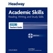Headway Academic Skills: 2: Reading, Writing, and Study Skills Teacher's Guide with Tests CD-ROM by Sarah Philpot