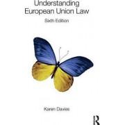 Understanding European Union Law by Karen Davies