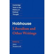 Hobhouse: Liberalism and Other Writings by L. T. Hobhouse