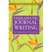 Therapeutic Journal Writing by Kate Thompson