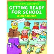 Richard Scarry's Getting Ready for School Book by Richard Scarry