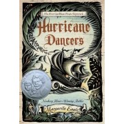 Hurricane Dancers by MS Margarita Engle