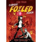 Curses! Foiled Again by Jane Yolen