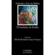 El Burlador de Sevilla o el Convidado de Piedra by Tirso de Molina