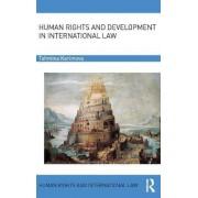 Human Rights and Development in International Law by Tahmina Karimova