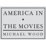America in the Movies by Michael Wood