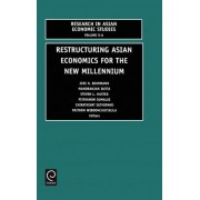 Restructuring Asian Economies for the New Millennium by J. Vehrman