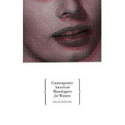 Contemporary American Monologues: Women by Todd London
