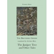 The Juniper Tree and Other Tales by Grimm Brothers