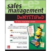 Sales Management Demystified by Robert J. Calvin