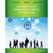 Business Data Communications and Networking, Twelth Edition by Jerry Fitzgerald