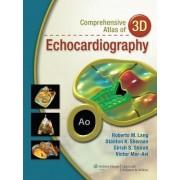 Comprehensive Atlas of 3D Echocardiography by Stanton K. Shernan