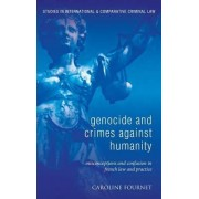 Genocide and Crimes Against Humanity by Caroline Fournet