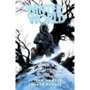 Winterworld: Better Angels, Colder Hearts by Tomas Giorello