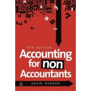 Accounting for Non-Accountants by David Horner