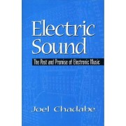 Electric Sound by Joel Chadabe