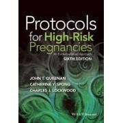 Protocols for High-Risk Pregnancies by John T. Queenan