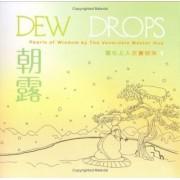 Dew Drops = by Hsuan
