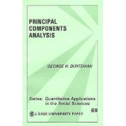 Principal Components Analysis by George Henry Dunteman