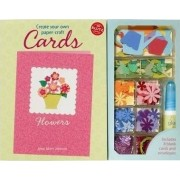 Create Your Own Paper-craft Cards by Anne Akers Johnson