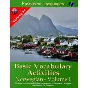 Parleremo Languages Basic Vocabulary Activities Norwegian - Volume 1 by Erik Zidowecki