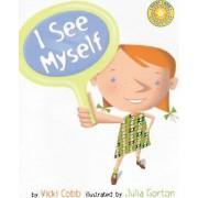 I See Myself by Vicki Cobb