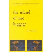 The Island of Lost Luggage by Janet McAdams