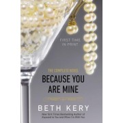 Because You Are Mine by Beth Kery