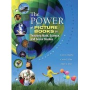 The Power of Picture Books in Teaching Math and Science by Lynn Columba