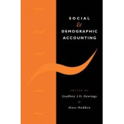 Social and Demographic Accounting by Geoffrey J. D. Hewings