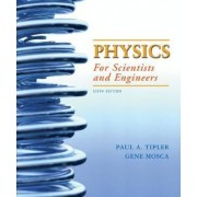 Physics for Scientists and Engineers with Modern Physics by University Paul A Tipler