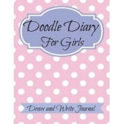 Doodle Diary for Girls by Creative Kids