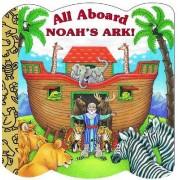 All Aboard Noah's Ark by Mary Josephs