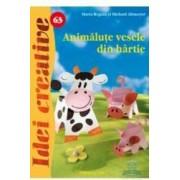Idei creative 63 - Animalute vesele din hartie - Maria-Regina Si Michael Altmeyer