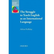 The Struggle to Teach English as an International Language by Adrian Holliday