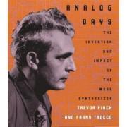 Analog Days by Trevor Pinch