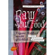 Raw Soul Food by Julia Lechner
