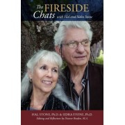 The Fireside Chats with Hal & Sidra Stone by Hal & Sidra Stone