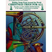 Christmas Trios for All (Holiday Songs from Around the World) by William Ryden
