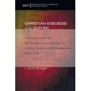 Christian Exegesis of the Qur'an by J Scott Bridger